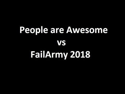 People are Awesome vs FailArmy 2018