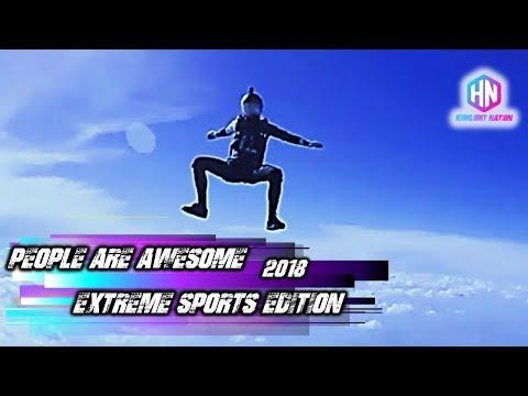 People are Awesome 2018 Compilation · Extreme Sports Edition of January 2018 #1