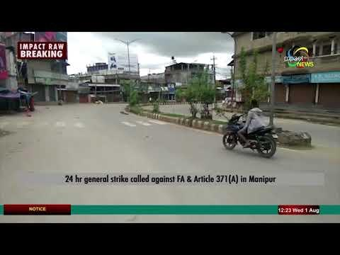 24 General Strike Manipur, Impact Raw 01 August 2018