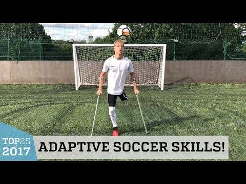 Adaptive Soccer Skills | Top 25 of 2017