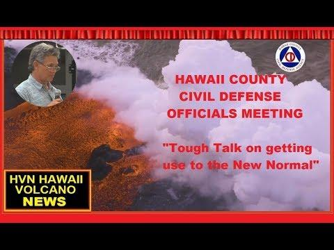 "HAWAII ERUPTION - HCCD Officials ""Tough Talk about the New Normal"" (August 1, 2018)"