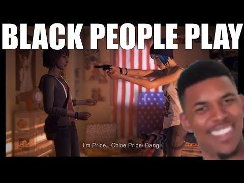 BLACK PEOPLE PLAY LIFE IS STRANGE- PART 3(GUN!)