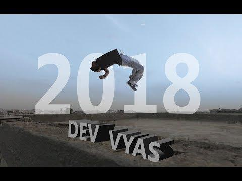 Time to Show my Skills | 2018 | Dev Vyas | Parkour FreeRunning.