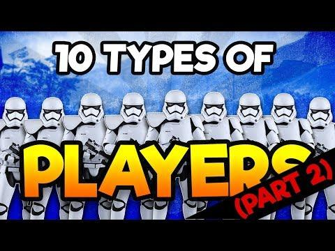10 Types Of Players In Star Wars Battlefront 2 (SWBF2) - PART 2
