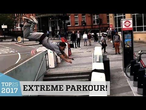 Extreme Parkour & Freerunning | Top 25 of 2017