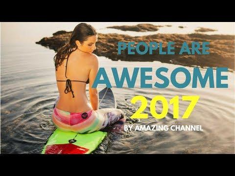 People Are Awesome 2017 | The Most Satisfying Video Ever #15 - Amazing Channel