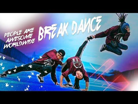 People Are Awesome Worldwide 2018 ????♂️ BREAK DANCE  BBOYING  EDITION
