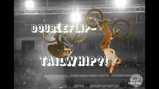 DOUBLE FLIP TAILWHIP and more - Night of Freestyle, Bremen
