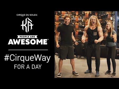 #CirqueWay For a Day with People Are Awesome | Cirque du Soleil