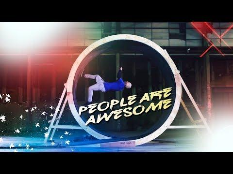 PEOPLE ARE AWESOME  [ INCREDIBLE THINGS ]