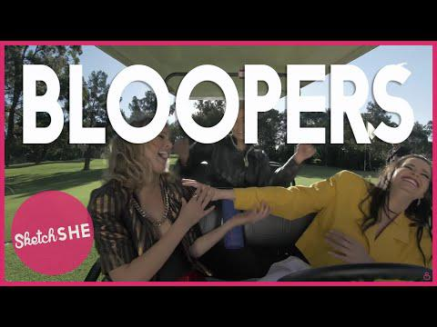 SKETCHSHE'S BLOOPER REEL