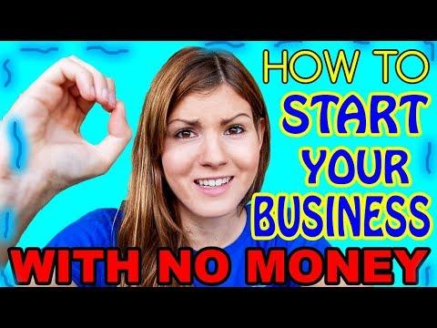 HOW TO START A BUSINESS WITH NO MONEY ????????????