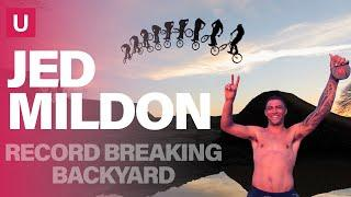 Jed Mildon's Record Breaking Backyard | 4 WORLD RECORDS | Unstoppable