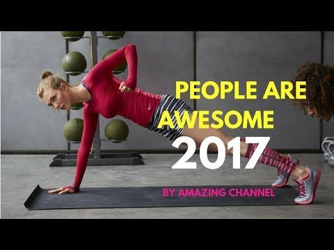 People Are Awesome 2017 | The Most Satisfying Video Ever #8 - Amazing Channel